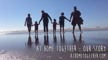 At Home Together - Our Story